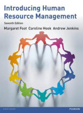 Introducing Human Resource Management 7th edn av Margaret Foot, Caroline Hook og Andrew Jenkins (Heftet)