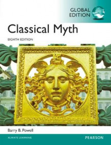 Classical myth, global edition av Barry B. Powell (Heftet)