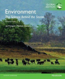 Environment: the Science Behind the Stories with Mastering Environmental Science av Jay H. Withgott og Matthew Laposata (Blandet mediaprodukt)
