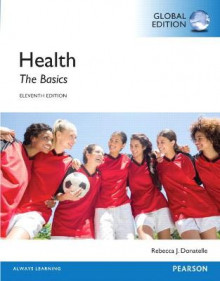 Health: The Basics with Masteringhealth av Rebecca J. Donatelle (Blandet mediaprodukt)