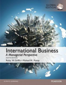 International Business with MyManagementLab, Global Edition av Ricky W. Griffin og Michael W. Pustay (Blandet mediaprodukt)