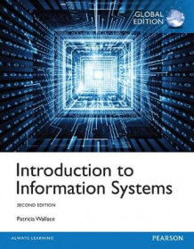 Introduction to Information Systems with MyMISLab av Patricia M. Wallace (Blandet mediaprodukt)