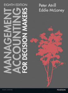 Management Accounting for Decision Makers av Peter Atrill og Eddie McLaney (Heftet)