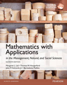 Mathematics with Applications In the Management, Natural and Social Sciences with MyMathLab, Global Edition av Margeret L. Lial, Thomas W. Hungerford og John P. Holcomb (Blandet mediaprodukt)