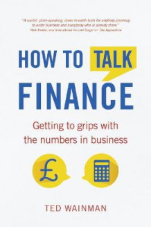 How to Talk Finance av Ted Wainman (Heftet)