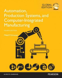 Automation, Production Systems, and Computer-Integrated Manufacturing, Global Edition av Mikell P. Groover (Heftet)