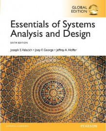 Essentials of Systems Analysis and Design, Global Edition av Joseph S. Valacich, Joey F. George og Jeffrey A. Hoffer (Heftet)