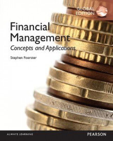 Financial Management: Concepts and Applications, Global Edition av Stephen Robert Foerster (Heftet)