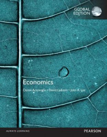 Economics, Global Edition av Daron Acemoglu, David Laibson og John List (Heftet)