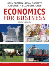 Economics for Business av Dean Garratt, Jon Guest, Elizabeth Jones og John Sloman (Heftet)