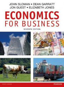 Economics for Business av John Sloman, Dean Garratt, Jon Guest og Elizabeth Jones (Heftet)