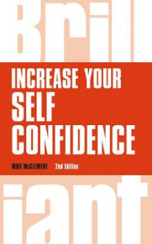 Increase Your Self Confidence av Mike McClement (Heftet)