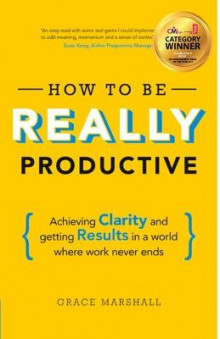 How to be Really Productive av Grace Marshall (Heftet)