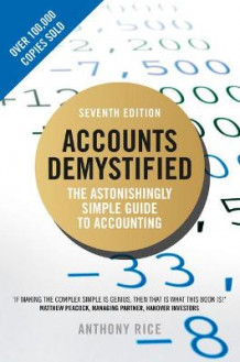 Accounts Demystified av Anthony Rice (Heftet)