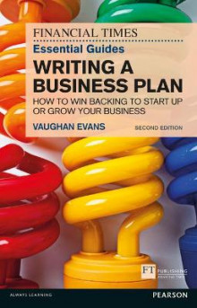 The FT Essential Guide to Writing a Business Plan av Vaughan Evans (Heftet)