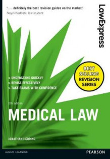 Law Express: Medical Law av Jonathan Herring (Heftet)