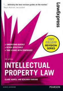 Law Express: Intellectual Property Law av Claire Howell og Benjamin Farrand (Heftet)