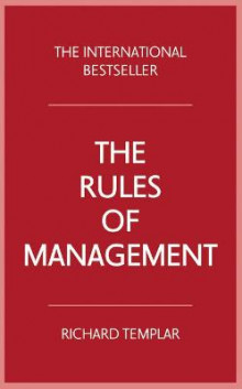 The Rules of Management av Richard Templar (Heftet)