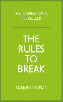 The Rules to Break av Richard Templar (Heftet)