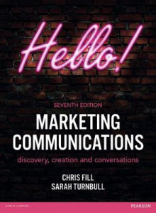 Marketing Communications av Chris Fill og Sarah Turnbull (Heftet)