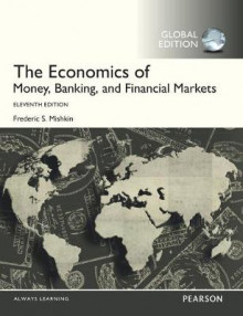 The Economics of Money, Banking and Financial Markets av Frederic S. Mishkin (Heftet)