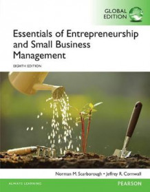 Essentials of Entrepreneurship and Small Business Management av Norman M. Scarborough og Jeffrey R. Cornwall (Heftet)