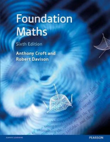 Foundation Maths av Anthony Croft og Robert Davison (Heftet)