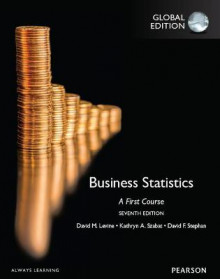 Business Statistics: A First Course, Global Edition av David M. Levine, Kathryn A. Szabat og David F. Stephan (Heftet)