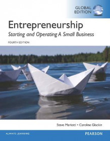 Entrepreneurship: Starting and Operating a Small Business, Global Edition av Steve Mariotti og Caroline Glackin (Heftet)