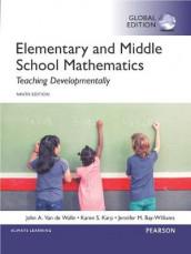 Elementary and Middle School Mathematics: Teaching Developmentally, Global Edition av Jennifer M. Bay-Williams, Karen S. Karp og John A. Van de Walle (Blandet mediaprodukt)