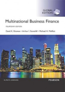 Multinational Business Finance, Global Edition av David K. Eiteman, Arthur I. Stonehill og Michael H. Moffett (Heftet)