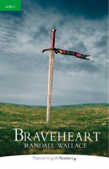 Level 3: Braveheart Book and MP3 Pack av Randall Wallace (Blandet mediaprodukt)