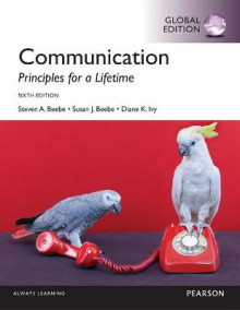 Communication: Principles for a Lifetime, Global Edition av Steven A. Beebe, Susan J. Beebe og Diana K. Ivy (Heftet)