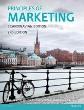 Principles of Marketing Scandinavian Edition av Gary Armstrong, Philip Kotler og Anders Parment (Heftet)