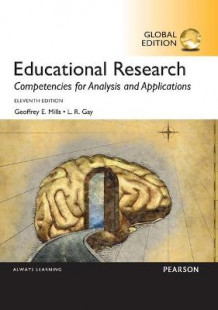 Educational Research av Geoffrey E. Mills og Lorraine R. Gay (Heftet)