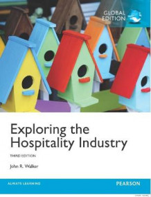 Exploring the Hospitality Industry with MyHospitalityLab av John R. Walker (Blandet mediaprodukt)
