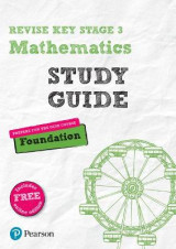 Omslag - REVISE Key Stage 3 Mathematics Study Guide - Preparing for the GCSE Foundation Course