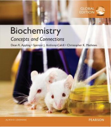 Biochemistry: Concepts and Connections with MasteringChemistry, Global Edition av Dean Ramsay Appling, Spencer J. Anthony-Cahill og Christopher K. Mathews (Blandet mediaprodukt)