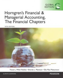 Horngren's Financial & Managerial Accounting, the Financial Chapters av Tracie L. Miller-Nobles, Brenda L. Mattison og Ella Mae Matsumura (Heftet)