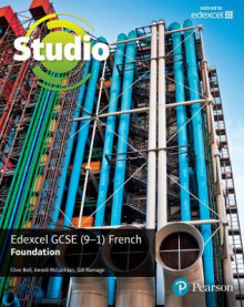Studio Edexcel GCSE French Foundation Student Book: Foundation av Clive Bell, Anneli McLachlan og Gill Ramage (Heftet)