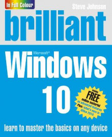 Brilliant Windows 10 av Steve Johnson (Heftet)