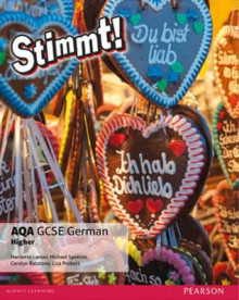 Stimmt! AQA GCSE German Higher Student Book: Higher av Harriette Lanzer, Michael Spencer, Carolyn Batstone og Lisa Probert (Heftet)