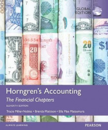 Horngren's Accounting, the Financial Chapters av Brenda L. Mattison, Ella Mae Matsumura og Tracie L. Miller-Nobles (Heftet)