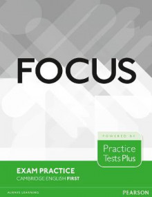Focus Exam Practice: Cambridge English First av Nick Kenny, Lucrecia Luque-Mortimer og Russell Whitehead (Heftet)