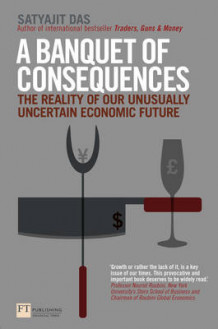A Banquet of Consequences av Satyajit Das (Heftet)