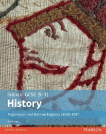 Edexcel GCSE (9-1) History Anglo-Saxon and Norman England, c1060-1088 Student Book av Rob Bircher (Heftet)