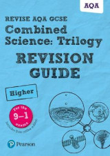 Omslag - Revise AQA GCSE Combined Science: Trilogy Higher Revision Guide