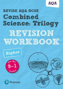 Revise AQA GCSE Combined Science: Trilogy Higher Revision Workbook av Nora Henry, Catherine Wilson og Stephen Hoare (Heftet)