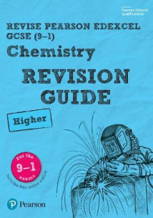 REVISE Edexcel GCSE (9-1) Chemistry Higher Revision Guide: Higher av Nigel Saunders (Blandet mediaprodukt)