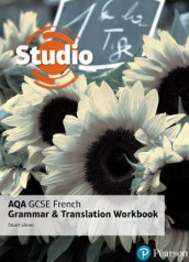 Studio AQA GCSE French Grammar and Translation Workbook av Stuart Glover (Heftet)